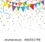 party flags with confetti and... | Shutterstock .eps vector #400351798