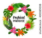 tropical paradise frame with... | Shutterstock .eps vector #400385038