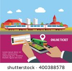 train tickets app on smartphone ... | Shutterstock .eps vector #400388578