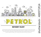 modern petrol industry thin... | Shutterstock .eps vector #400571914