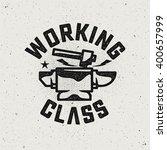 working class logo.hammer and... | Shutterstock .eps vector #400657999