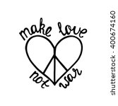 make love  not war.... | Shutterstock .eps vector #400674160