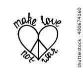 make love  not war.... | Shutterstock .eps vector #400674160