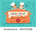 kids cooking class certificate... | Shutterstock .eps vector #400705588