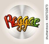 reggae lettering. vector poster ... | Shutterstock .eps vector #400732873