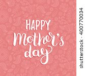 happy mother's day greeting... | Shutterstock .eps vector #400770034