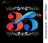35th years anniversary label... | Shutterstock .eps vector #400773064