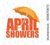 umbrella in the rain. april... | Shutterstock .eps vector #400870873