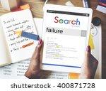 Small photo of Fail Failed Failing Failure Fiasco Defeat Collapse Concept