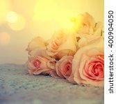 fresh roses flowers | Shutterstock . vector #400904050