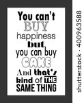 food quote. you can't buy... | Shutterstock .eps vector #400963588