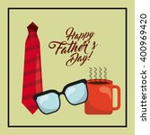 happy fathers day  | Shutterstock .eps vector #400969420
