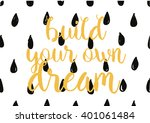 build your own dream... | Shutterstock .eps vector #401061484