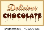 delicious chocolate typographic ... | Shutterstock .eps vector #401209438