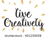live creatively inspirational... | Shutterstock .eps vector #401250058