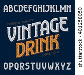 vintage drink label font. ideal ... | Shutterstock .eps vector #401258050