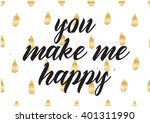 you make me happy inspirational ... | Shutterstock .eps vector #401311990