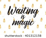 waiting is magic philosophical... | Shutterstock .eps vector #401312158