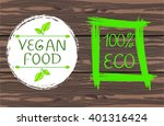 100 percent eco and vegan food... | Shutterstock .eps vector #401316424