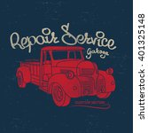 repair service  retro car ... | Shutterstock .eps vector #401325148