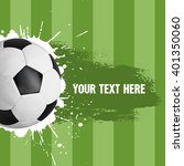 soccer ball on green background ... | Shutterstock .eps vector #401350060