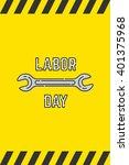 yellow labor day background for ... | Shutterstock .eps vector #401375968