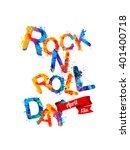 rock n roll day. april 13.... | Shutterstock .eps vector #401400718