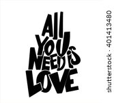 'all you need is love'... | Shutterstock . vector #401413480