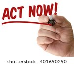hand writing act now with red... | Shutterstock . vector #401690290