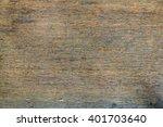 old rotten oak wooden veneer... | Shutterstock . vector #401703640