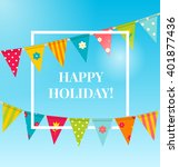 holiday background with bunting ... | Shutterstock .eps vector #401877436