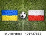 ukraine vs. poland flags on...   Shutterstock . vector #401937883