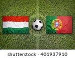 hungary vs. portugal flags on...   Shutterstock . vector #401937910