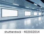 blank billboard in metro...   Shutterstock . vector #402032014
