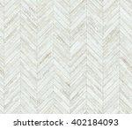 chevron white parquet seamless... | Shutterstock . vector #402184093