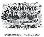 vintage grand prix. hand drawn...   Shutterstock .eps vector #402193150