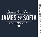 typographic wedding save the...   Shutterstock .eps vector #402252004