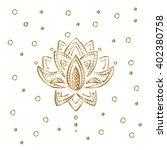 gold lotus. indian mendi... | Shutterstock .eps vector #402380758