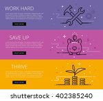 work hard. save up. thrive. web ... | Shutterstock .eps vector #402385240