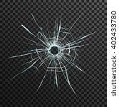 bullet hole in transparent... | Shutterstock .eps vector #402433780