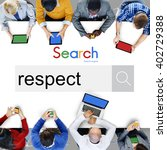 Small photo of Respect Regard Morality Loyalty Honesty Admire Concept