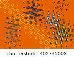 abstract psychedelic colorful... | Shutterstock . vector #402745003