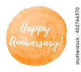 happy anniversary card ... | Shutterstock .eps vector #402766570