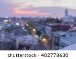 bokeh of cityscape view and... | Shutterstock . vector #402778630