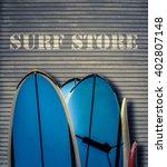 retro filtered surf store sign... | Shutterstock . vector #402807148