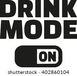 drink mode on | Shutterstock .eps vector #402860104