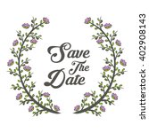 save the date graphic design ... | Shutterstock .eps vector #402908143