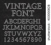 vintage letters and numbers... | Shutterstock .eps vector #403000828