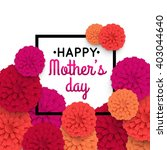 mothers day background with... | Shutterstock .eps vector #403044640