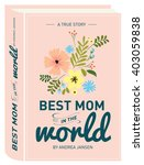 book cover mother's day... | Shutterstock .eps vector #403059838
